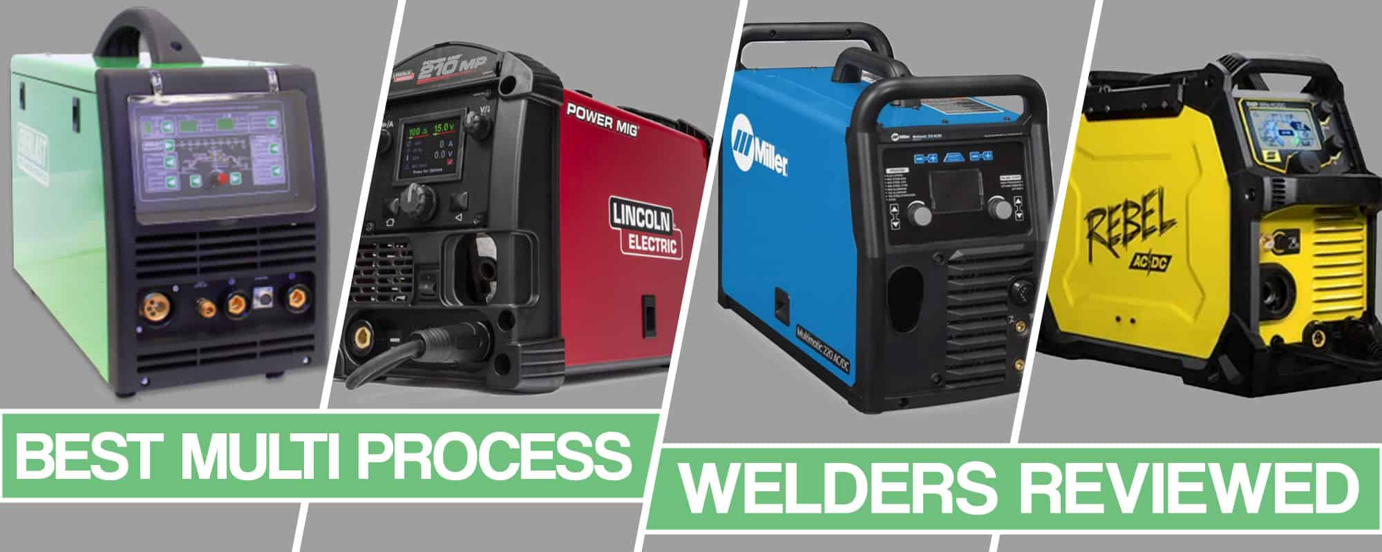 Best Multi Process Welder Reviews And Buyers Guide For 2020