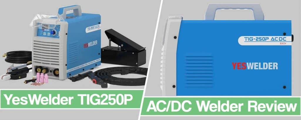 Feature image for YesWelder TIG 250P acdc review article