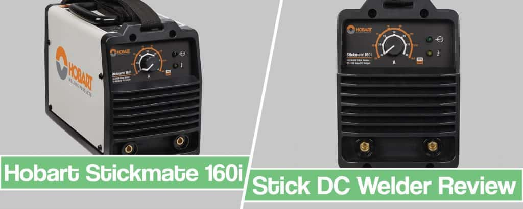 Feature image for Hobart Stickmate 160i Review article