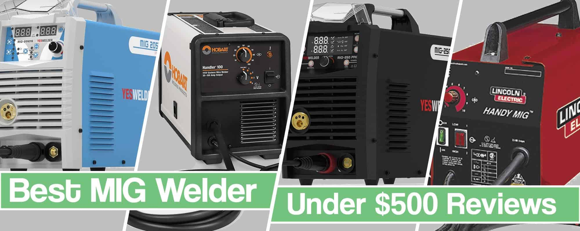 Feature image for Best MIG Welder Under $500 Review article