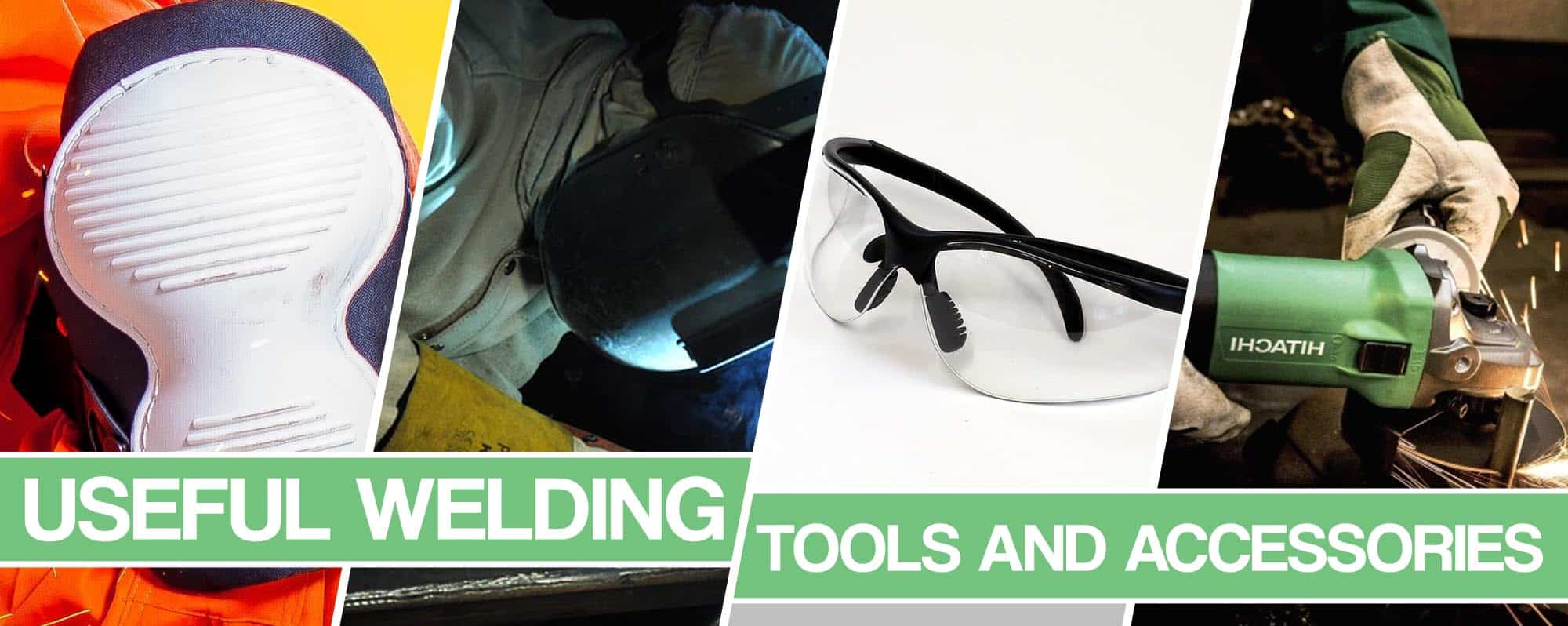 Feature image for Welding Tools and Accessories article