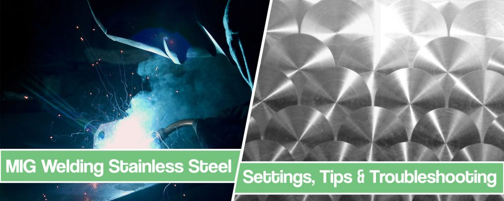 Feature image for MIG Welding Stainless Steel article