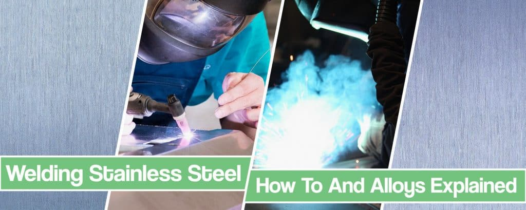 Feature image for Welding Stainless Steel article