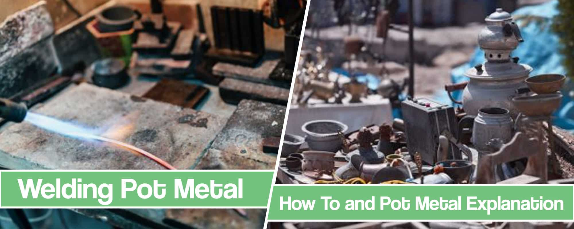 Feature image for Pot Metal Welding article